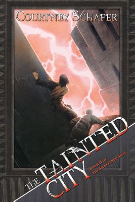 shattered city books the tainted city shattered sigil 2 by schafer