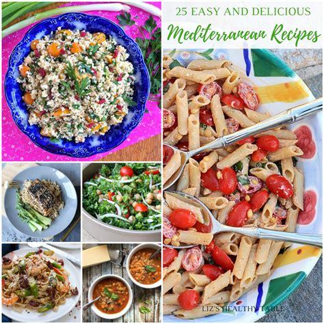 Pdf Mediterranean Table Simple Recipes Healthy by 25 Easy And Delicious Mediterranean Recipes