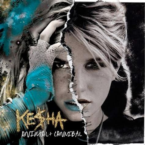 cannibal kesha mp3 ke ha super post cannibal listen to quot sleazy quot pop on