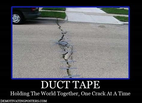 Tape Meme - funny picture clip funny demotivational posters fun category