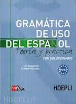 gramatica de uso del 8467521090 gramatica de uso del espanol vol 2 aragones luis palencia ramon hoepli libro hoepli it