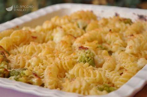 come cucinare pasta e cavolfiore ricetta pasta al forno ai cavolfiori le ricette dello