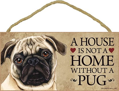 pug sign pug indoor breed sign plaque a house is not a home fawn bonus coaster