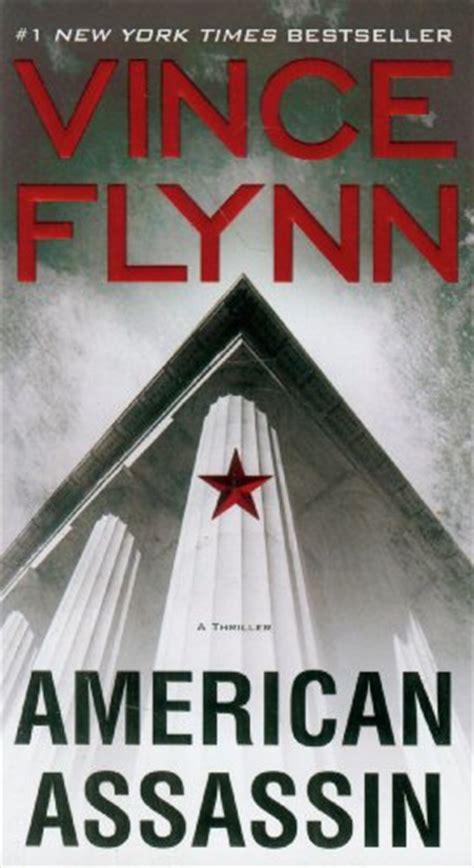 the assassin an international thriller books vince flynn books in order