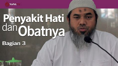 Ceramah Pendek Adab Adab Dan Ibadah Di Laut Ustadz Abu Penyakit Hati Dan Obatnya Bagian 3 Ustadz Afifi Abdul