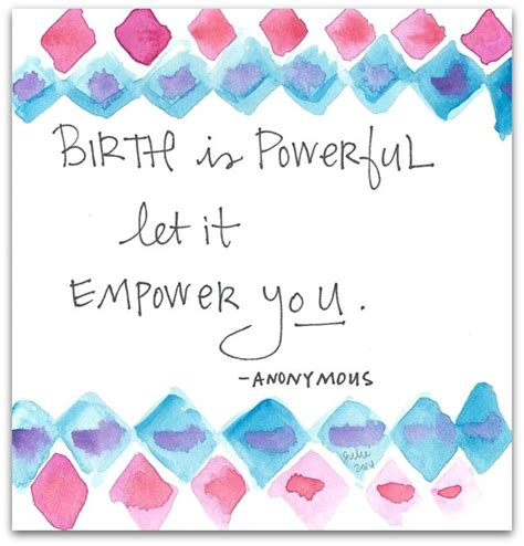 the doula s guide to empowering your birth a complete labor and childbirth companion for parents to be books empowering birth quotes quotesgram