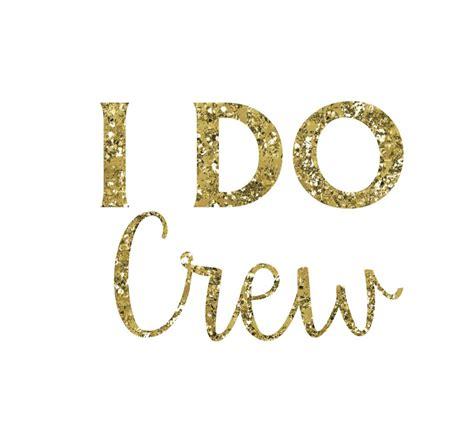 Jcrew I Do by Bachelorette Favor I Do Crew Brides Crew Gold
