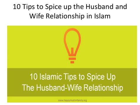 Tips Spice Up Your by 10 Tips To Spice Up The Husband And Relationship In Islam