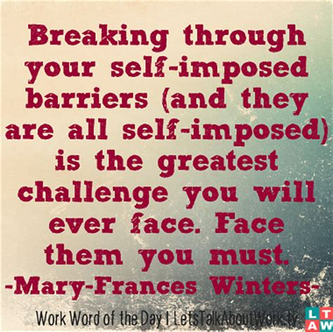 you to do what barriers breaking through barriers quotes quotesgram