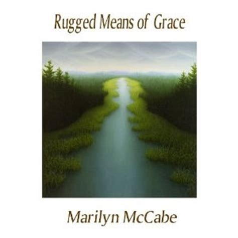 what does rugged means melusine the review marilyn mccabe s rugged means of grace