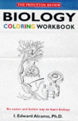 Pdf Biology Coloring Workbook Easier Workbooks by Biology Coloring Workbook By Edward I Alcamo Princeton