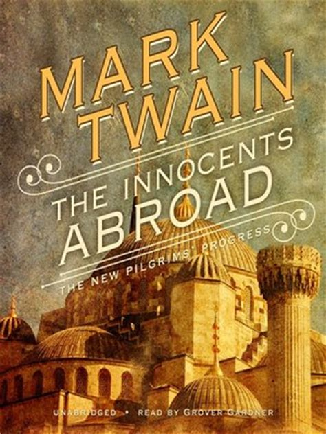 the innocents abroad books the innocents abroad by 183 overdrive ebooks