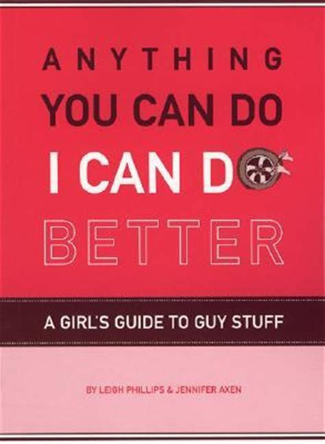 what can i do books anything you can do i can do better a s guide to