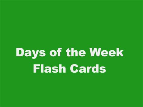 what is the day today of week days of the week flashcards