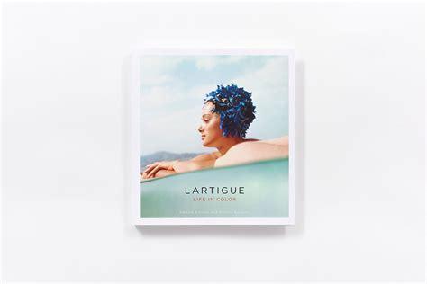 libro lartigue life in color lartigue life in color hardcover abrams