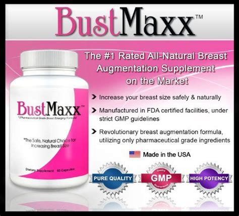 best pills for that work bustmaxx the world s top breast enlargement bust