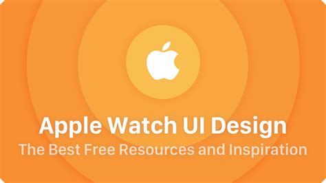 design free resources apple watch ui design the best free resources
