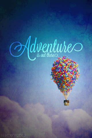 quotes film up quotes from the movie up adventure is out there quotesgram