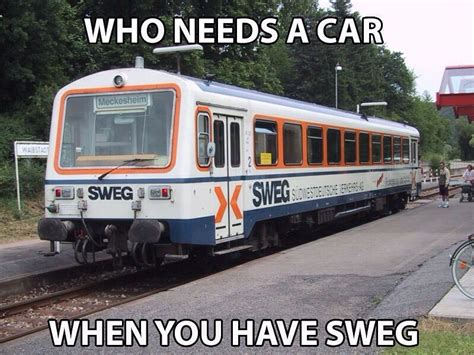 Sweg Meme - memedroid images tagged as sweg train page 1