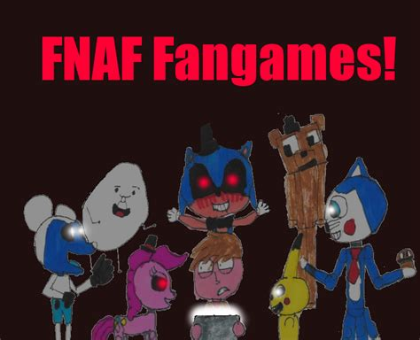 how to make a fnaf fan game fnaf fangames by tobythelegolover on deviantart