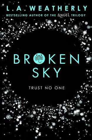 in a broken world how redeems what distorts books the broken trilogy by l a weatherly you need to read