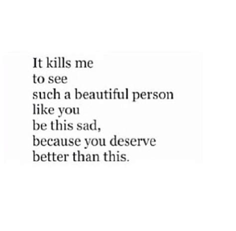 You Deserve Better i deserve better quotes quotesgram