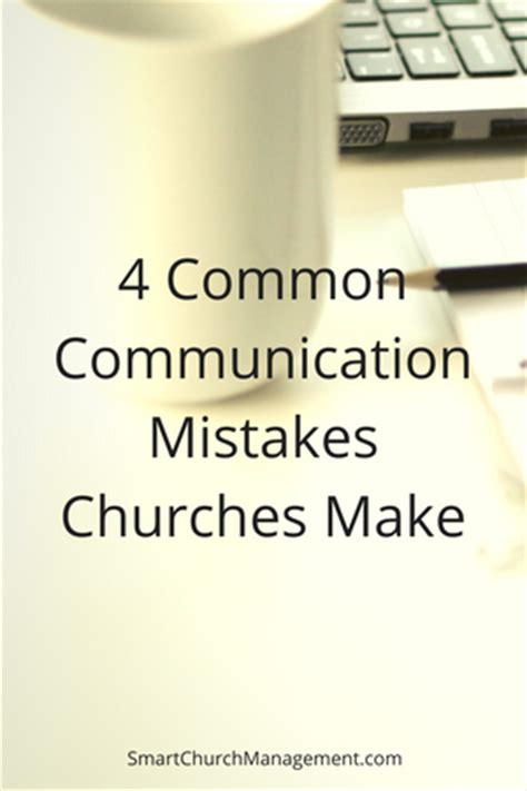 Organizations 10 Mistakes That Most Make by Church Communication Mistakes Smart Church Management