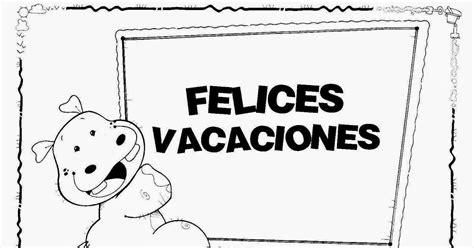 imagenes de vacaciones para imprimir felices vacaciones para colorear desmotivaciones de amistad