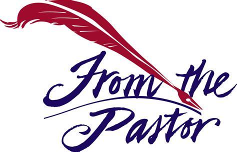 Letter From The Pastor S Desk