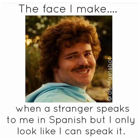 Speak Spanish Meme - 17 best ideas about nacho libre 2017 on pinterest nacho
