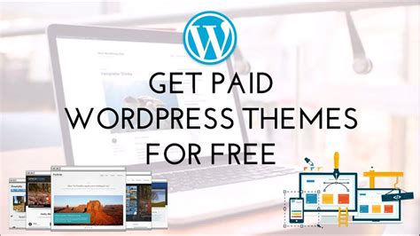 wordpress themes free or paid how to download paid wordpress themes for free youtube