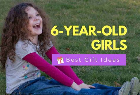 best gifts for a 6 12 best gifts for a 6 year lovely hahappy gift ideas