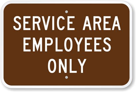 the color of a recreation area sign is service area employees only sign made in usa sku k 0232