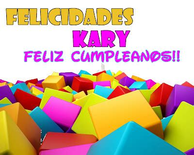imagenes de cumpleaños kary only twilighters feliz cumplea 241 os amiga kary
