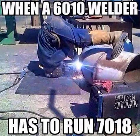 Funny Welder Memes - the 25 best welder humor ideas on pinterest welding