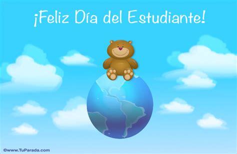 imagenes feliz dia del estudiante feliz d 237 a del estudiante d 237 a del estudiante tarjetas