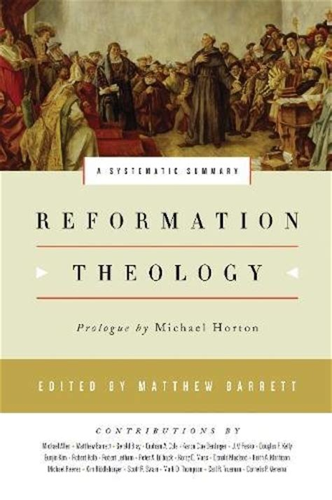 reformation theology a systematic summary import it all