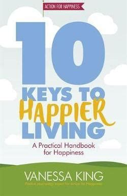 10 to happier living books 10 to happier living king 9781472233424