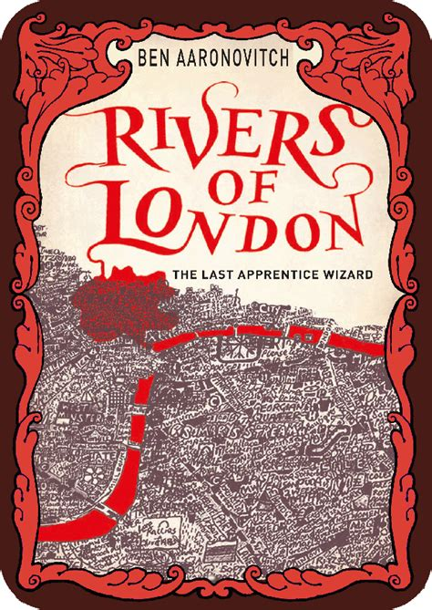 rivers of london the midnight riot or rivers of london by ben aaronovitch thinking about books