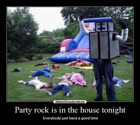 party rockers in the house tonight pin party rock is in da house tonight on pinterest