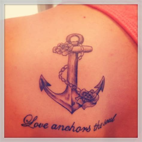 my new tattoo quot love anchors the soul quot tattoos pinterest