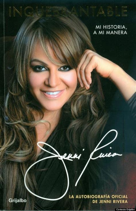 jenni rivera s unbreakable autobiography reveals star s