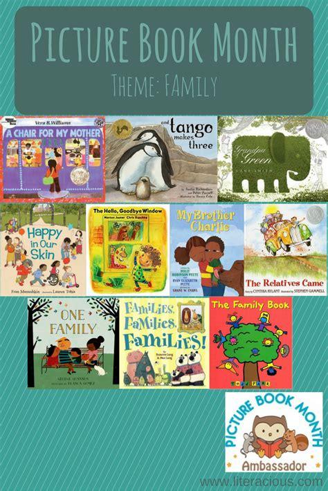 picture books by theme picture book month theme family literacious