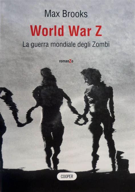 libro children and world war world war z max brooks 174 recensioni cooper storie paperback italiano anobii