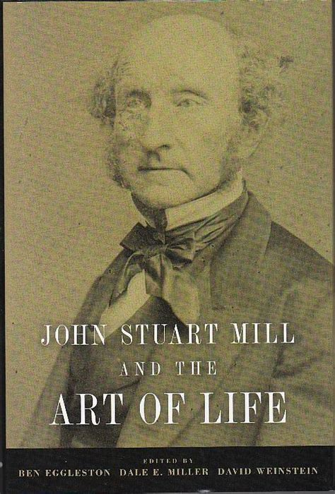 ecobook librer 237 a de econom 237 a john stuart mill and the art of life egglestone ben miller