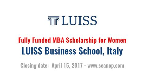 Program Sponsored Fellowships Grants Mba by Fully Funded Mba Scholarship For In Italy Luiss