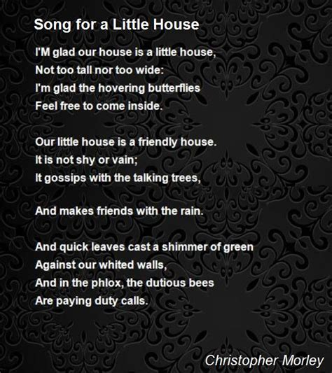 little houses song song for a little house poem by christopher morley poem