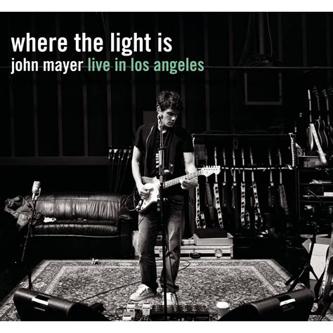 Where The Light Is Mayer where the light is mayer live in los angeles cd2