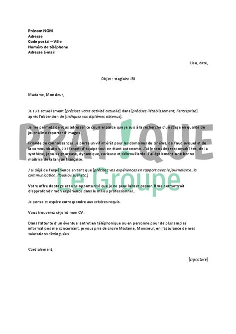 Exemple Lettre De Motivation Journaliste Lettre De Motivation Pour Un Stage De Journaliste Reporter D Images Pratique Fr