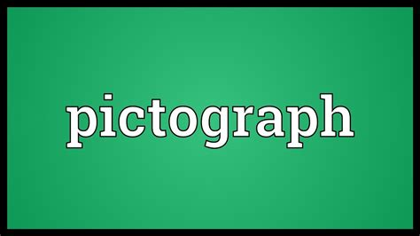 Definition Of A by Pictograph Meaning